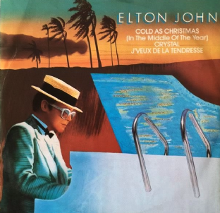 "Elton John - Cold As Christmas (In The Middle Of The Year) (12"") (VG/VG-)"